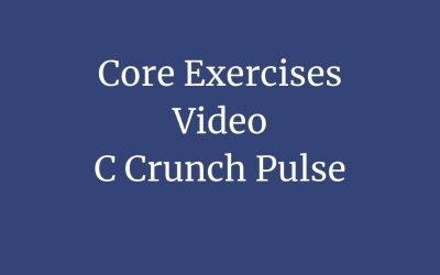 Core Exercise 5 – C-Crunch Pulse