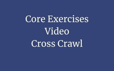 Core Exercise 4 – Cross Crawl