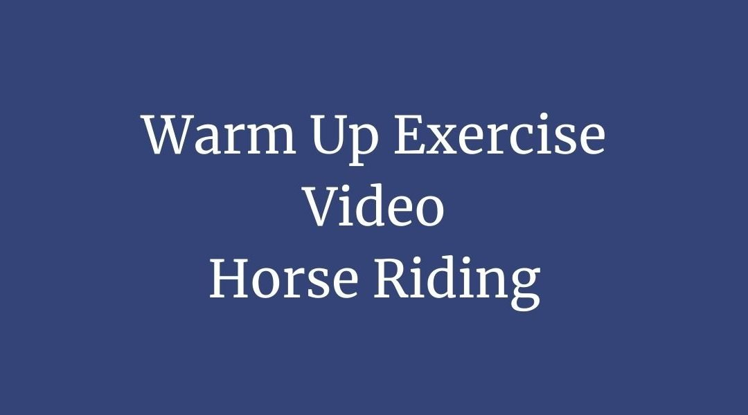 Horse Riding Warm Up