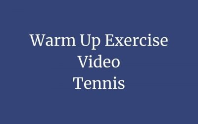 Tennis Warm Up