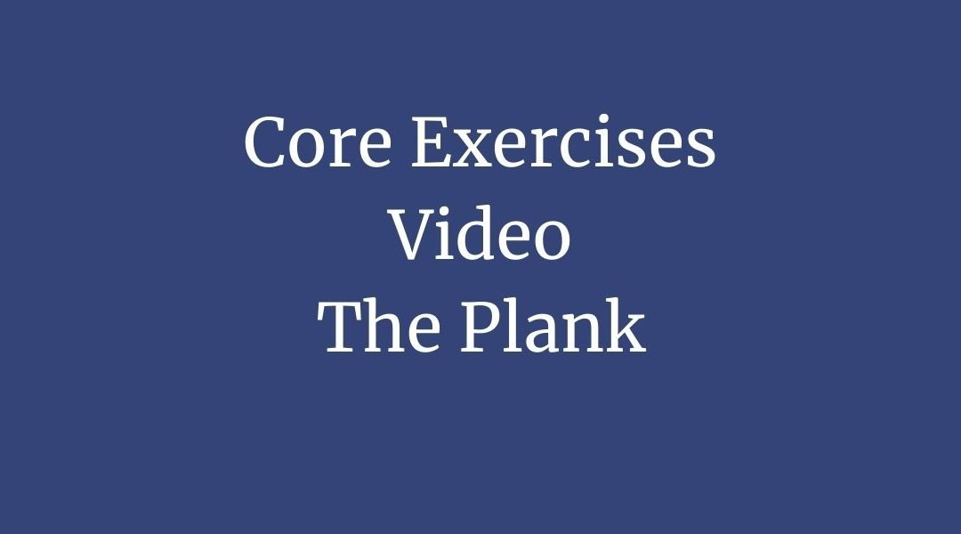 Core Exercise 2 – The Plank